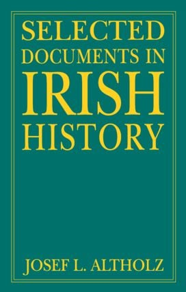 Selected Documents in Irish History: 1st Edition (Paperback) book cover