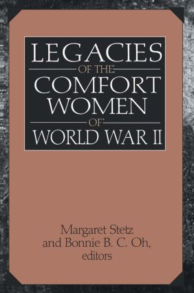 Legacies of the Comfort Women of World War II book cover