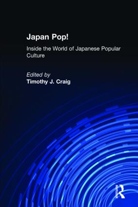 Japan Pop: Inside the World of Japanese Popular Culture
