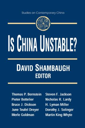 Is China Unstable?: Assessing the Factors: Assessing the Factors, 1st Edition (Paperback) book cover