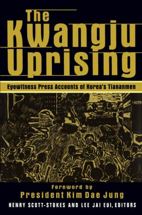 The Kwangju Uprising: A Miracle of Asian Democracy as Seen by the Western and the Korean Press