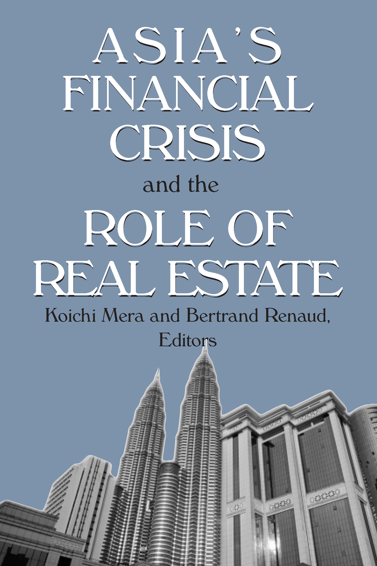 Asia's Financial Crisis and the Role of Real Estate: 1st Edition (Paperback) book cover
