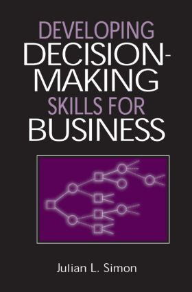 Developing Decision-Making Skills for Business: 1st Edition (Hardback) book cover