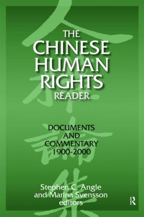 The Chinese Human Rights Reader: Documents and Commentary, 1900-2000: Documents and Commentary, 1900-2000, 1st Edition (Paperback) book cover
