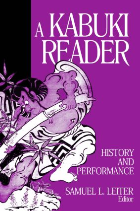 A Kabuki Reader: History and Performance
