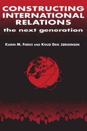 Constructing International Relations: The Next Generation: The Next Generation, 1st Edition (Paperback) book cover