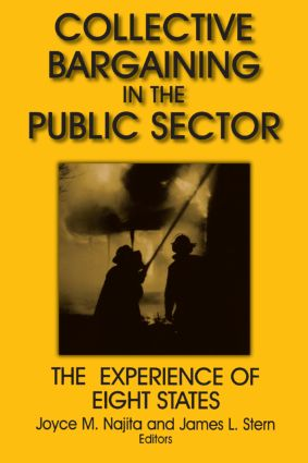 Collective Bargaining in the Public Sector: The Experience of Eight States: The Experience of Eight States, 1st Edition (Paperback) book cover