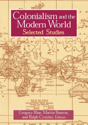 Colonialism and the Modern World: 1st Edition (Paperback) book cover