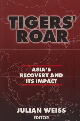 Tigers' Roar: Asia's Recovery and Its Impact: Asia's Recovery and Its Impact, 1st Edition (Paperback) book cover