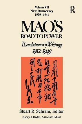 Mao's Road to Power: Revolutionary Writings 1912-1949: New Democracy: Revolutionary Writings 1912-1949: New Democracy, 1st Edition (Hardback) book cover