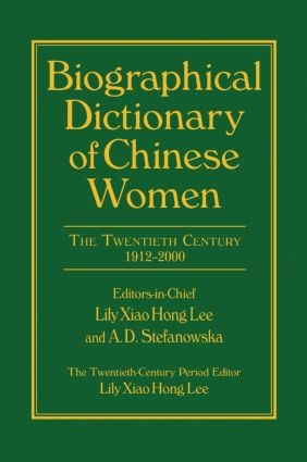 Biographical Dictionary of Chinese Women: v. 2: Twentieth Century: 1st Edition (Hardback) book cover