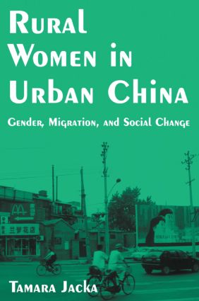 Rural Women in Urban China: Gender, Migration, and Social Change: Gender, Migration, and Social Change book cover