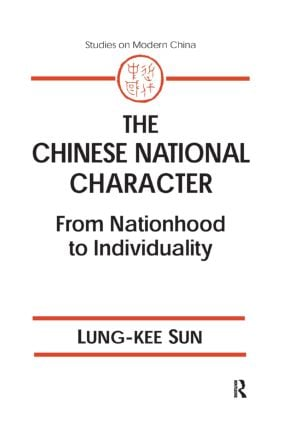 The Chinese National Character: From Nationhood to Individuality