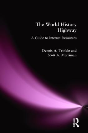 The World History Highway: A Guide to Internet Resources: A Guide to Internet Resources, 1st Edition (Paperback) book cover
