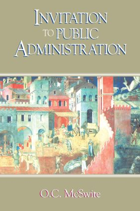 Invitation to Public Administration: 1st Edition (Paperback) book cover