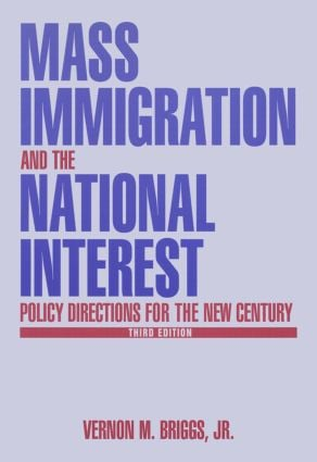 Mass Immigration and the National Interest: Policy Directions for the New Century, 3rd Edition (Paperback) book cover