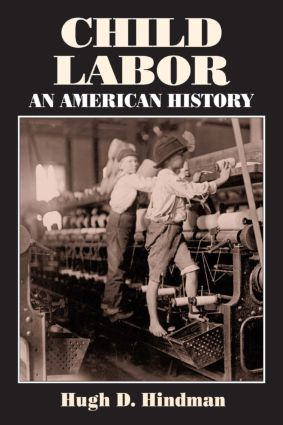 Child Labor: An American History, 1st Edition (Paperback) book cover
