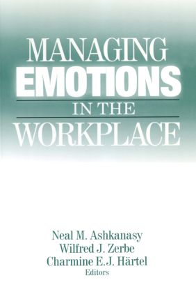 Managing Emotions in the Workplace: 1st Edition (Paperback) book cover