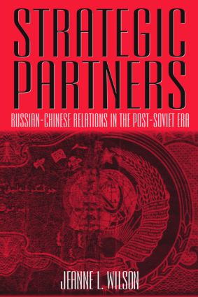 Strategic Partners: Russian-Chinese Relations in the Post-Soviet Era: Russian-Chinese Relations in the Post-Soviet Era, 1st Edition (Paperback) book cover
