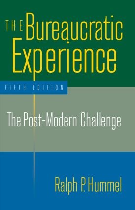 The Bureaucratic Experience: The Post-Modern Challenge: The Post-Modern Challenge, 5th Edition (Paperback) book cover