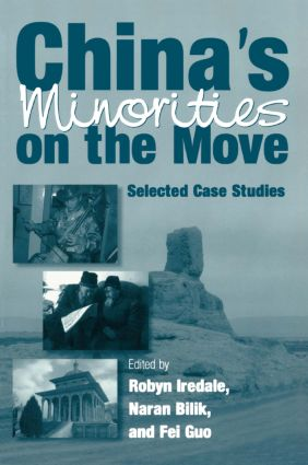 China's Minorities on the Move: Selected Case Studies: Selected Case Studies, 1st Edition (Paperback) book cover