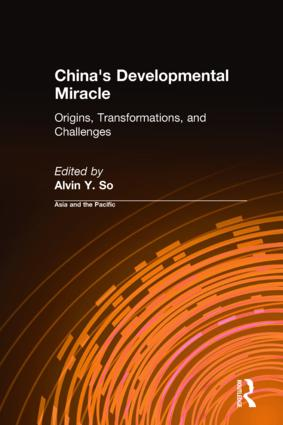 China's Developmental Miracle: Origins, Transformations, and Challenges, 1st Edition (Hardback) book cover
