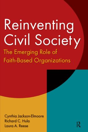 Reinventing Civil Society: The Emerging Role of Faith-Based Organizations: The Emerging Role of Faith-Based Organizations, 1st Edition (Paperback) book cover