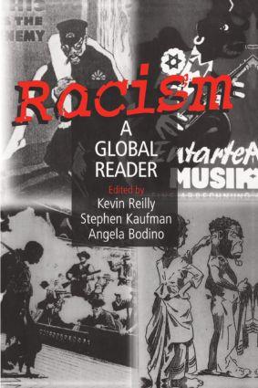 Racism: A Global Reader