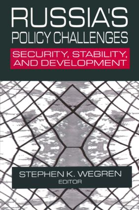 Russia's Policy Challenges: Security, Stability and Development: Security, Stability and Development, 1st Edition (Paperback) book cover