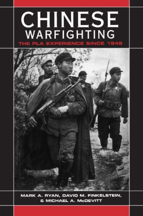 Chinese Warfighting: The PLA Experience since 1949: The PLA Experience since 1949, 1st Edition (Paperback) book cover