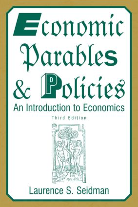 Economic Parables and Policies: An Introduction to Economics, 3rd Edition (Paperback) book cover