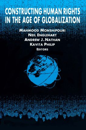 Constructing Human Rights in the Age of Globalization: 1st Edition (Paperback) book cover