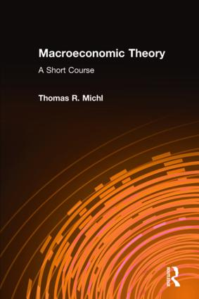 Macroeconomic Theory: A Short Course: A Short Course, 1st Edition (Hardback) book cover