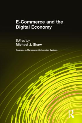 E-Commerce and the Digital Economy: 1st Edition (Hardback) book cover