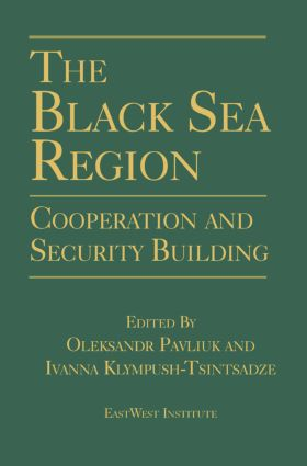 The Black Sea Region: Cooperation and Security Building: Cooperation and Security Building, 1st Edition (Hardback) book cover