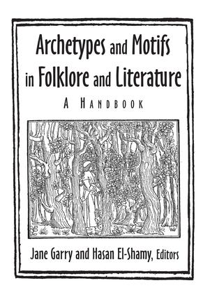 Archetypes and Motifs in Folklore and Literature: A Handbook: A Handbook book cover