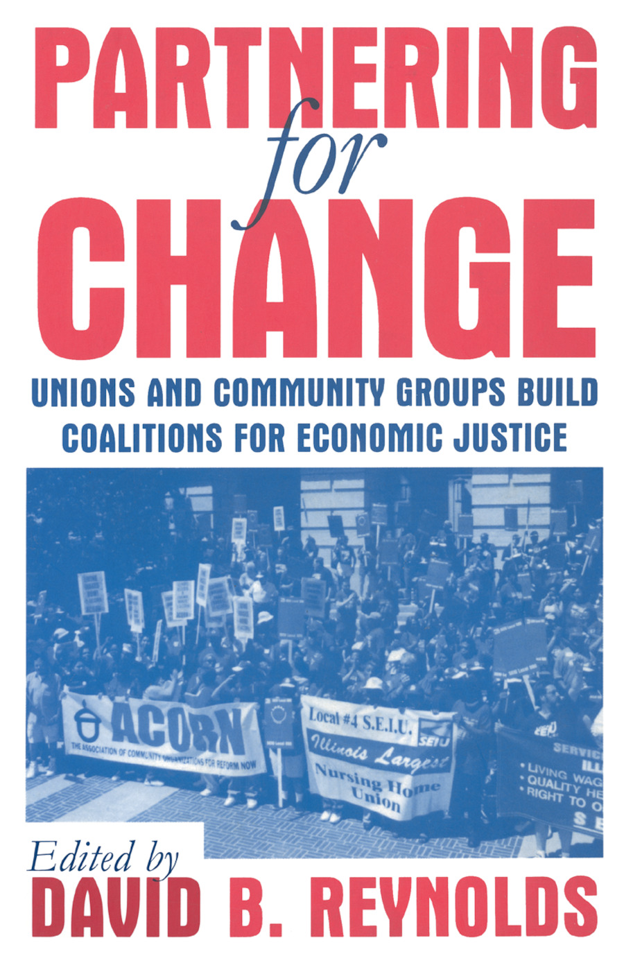 Partical Symmetries and Axiomatic Field Theory: V. 1: Axiomatic Field Theory: Unions and Community Groups Build Coalitions for Economic Justice, 1st Edition (Paperback) book cover
