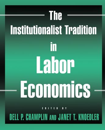 The Institutionalist Tradition in Labor Economics: 1st Edition (Paperback) book cover