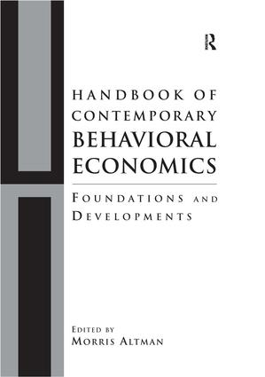 Handbook of Contemporary Behavioral Economics: Foundations and Developments book cover