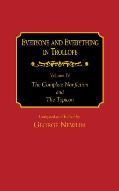 Everyone and Everything in Trollope: v. 1-4: 1st Edition (Hardback) book cover