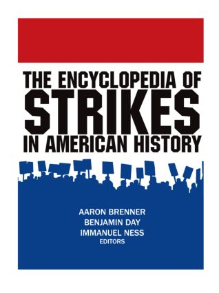 The Encyclopedia of Strikes in American History: 1st Edition (Hardback) book cover