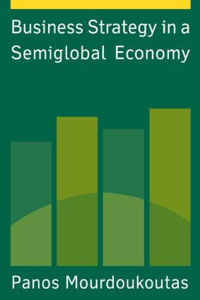 Business Strategy in a Semiglobal Economy: 1st Edition (Paperback) book cover
