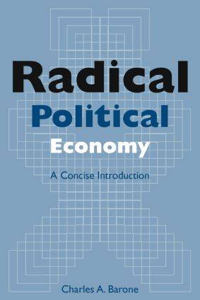 Radical Political Economy: A Concise Introduction: A Concise Introduction, 1st Edition (Paperback) book cover