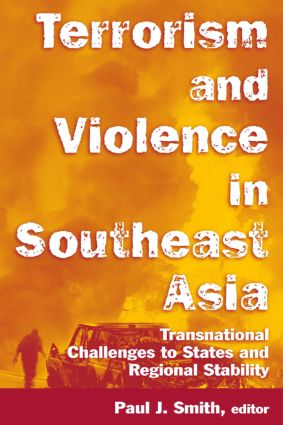 Terrorism and Violence in Southeast Asia: Transnational Challenges to States and Regional Stability: Transnational Challenges to States and Regional Stability, 1st Edition (Paperback) book cover