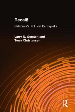 Recall!: California's Political Earthquake: California's Political Earthquake, 1st Edition (Hardback) book cover