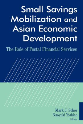 Small Savings Mobilization and Asian Economic Development: The Role of Postal Financial Services, 1st Edition (Paperback) book cover