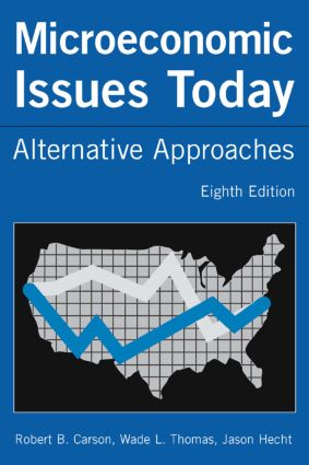 Microeconomic Issues Today: Alternative Approaches book cover