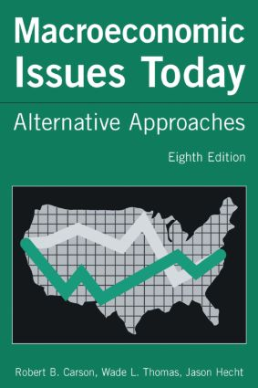 Macroeconomic Issues Today: Alternative Approaches, 8th Edition (Paperback) book cover
