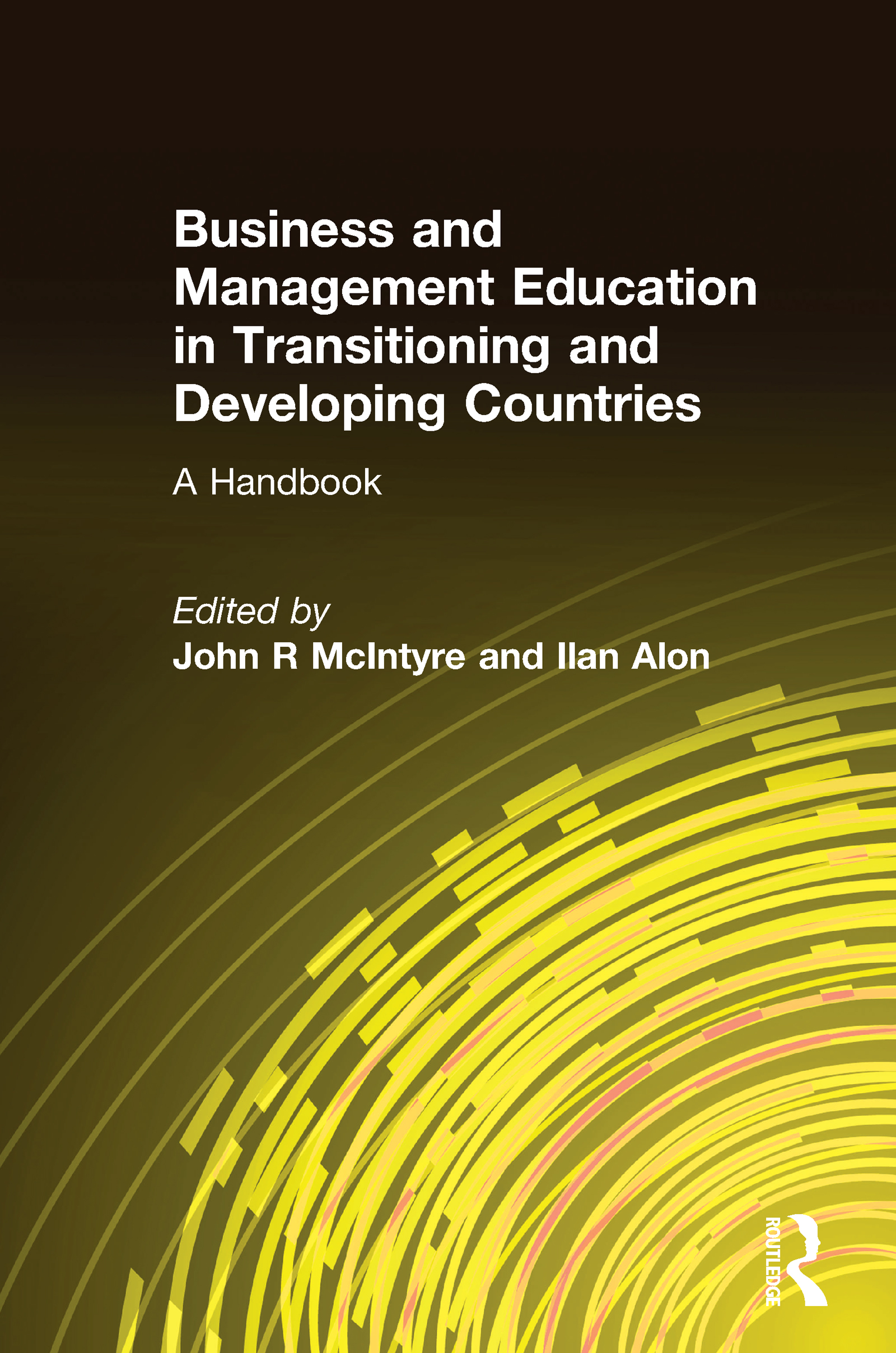Business and Management Education in Transitioning and Developing Countries: A Handbook: A Handbook, 1st Edition (Hardback) book cover