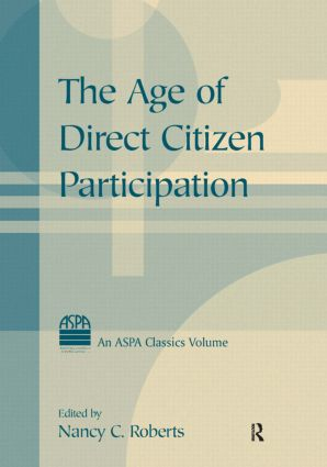 The Age of Direct Citizen Participation: 1st Edition (Paperback) book cover